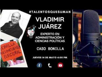 Vladimír Juárez nos explica como murió la Ley Bonilla