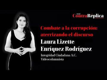 Combate a la corrupción: aterrizando el discurso