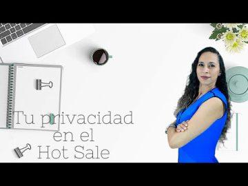 Tu privacidad en el Hot Sale